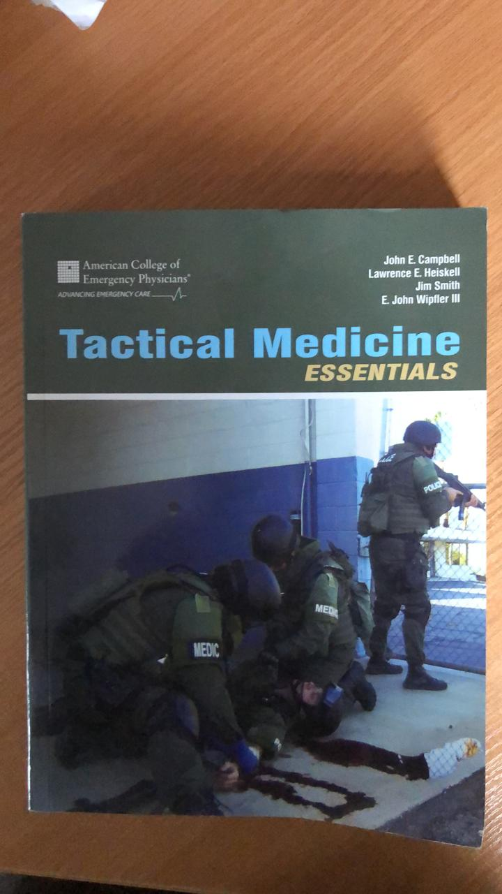 Tactical Vedicine essentials. American College of Emergency Physicians